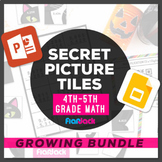 Digital Math 4th-5th Paperless + Printable Secret Picture Tiles GROWING BUNDLE