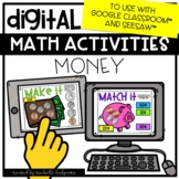 Digital Math Activities Money Counting Coins for Google Cl