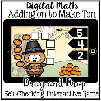 Digital Math - Adding on to Make 10 (Boom Cards - Kindergarten Math)