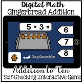 Digital Math - Addition to 10 Gingerbread Man  (Kindergarten Boom Cards)