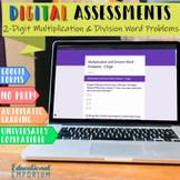 Digital Math Assessments: 2-Digit Multiplication & Division Word Problems
