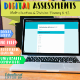 Digital Math Assessments: Multiplication and Division Fluency 0-12