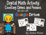 Digital Math - Counting Dimes and Pennies - Distance Learn
