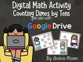Digital Math - Counting Dimes by Tens - Distance Learning