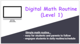 Digital Math Distance Learning Routine - Level 1 (for Spec