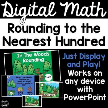 Digital Math Game -Rounding to the Nearest Hundred 3.NBT.1