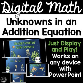 Digital Math Game -Unknowns in an Addition Equation 3.NBT.2