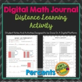 Digital Math Journal - Percents - Distance Learning Activity