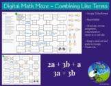 Digital Math Maze - Combining Like Terms - Remote / Distan