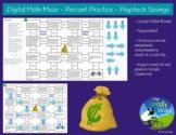 Digital Math Maze - Percent Practice - Paycheck Savings -