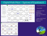 Digital Math Maze - Systems of Equations II - Remote / Dis