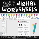 Google Classroom™ Activities: Digital Math Worksheets 4th Grade Common Core