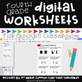 Google Classroom™ Activities: Digital Math Worksheets 4th