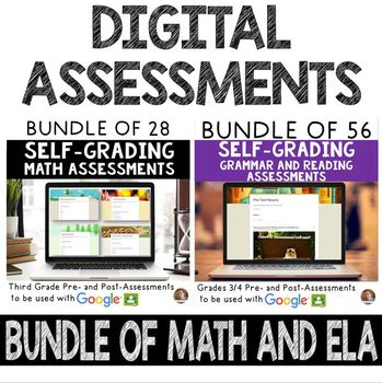 Digital Math and ELA SELF-GRADING Assessments for Google Classroom