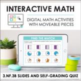 Digital Math for 3.NF.3B - Equivalent Fractions (Slides +