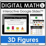 Digital Math for Kindergarten - 3D Figures (Google Slides™)