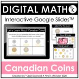 Digital Math for Kindergarten - Canadian Coins (Google Slides™)
