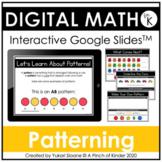 Digital Math for Kindergarten - Patterning (Google Slides™)