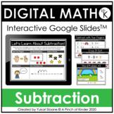 Digital Math for Kindergarten - Subtraction (Google Slides™)
