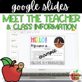 Digital Meet the Teacher | Class Information | Google Slid