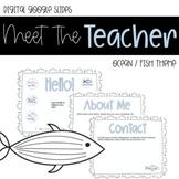 Digital Meet the Teacher Template - Ocean / Fish Design