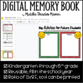 Digital Memory Book -End of Year Distance Learning