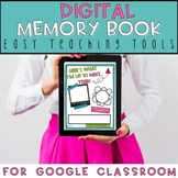 Digital Memory Book for Distance Learning (Google Classroom)