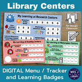 Library Centers Digital Menu or Tracker & Learning Badges