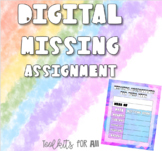 Digital Missing Assignment Template