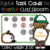 Digital Task Cards For Google Classroom -- Adding Coins wi
