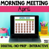 Digital Morning Meeting | April | Distance Learning