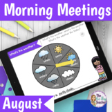 Digital Morning Meeting August