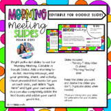 Digital Morning Meeting Google Slides (Editable)