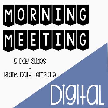 Digital Morning Meeting Slides
