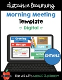 FREE Digital Morning Meeting Template: Distance Learning G