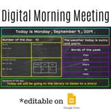 Digital Morning Message* Editable on GOOGLE slides, daily