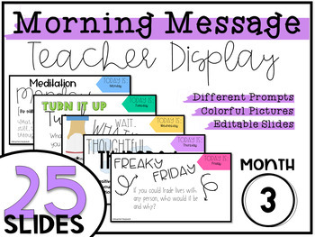 Digital Morning Message Teacher Display- Month 3
