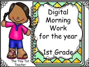 Digital Morning Work for the Year