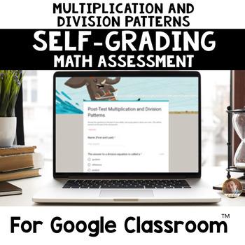 Digital Mult. and Div. Patterns SELF-GRADING Assessments for Google Classroom