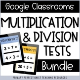 Digital Multiplication & Division Tests Google Forms BUNDL