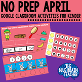Digital No Prep Math and Literacy Google Classroom for April
