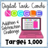 Digital Noggle Task Cards ~ Target 1000 ~ Math Enrichment Challenge