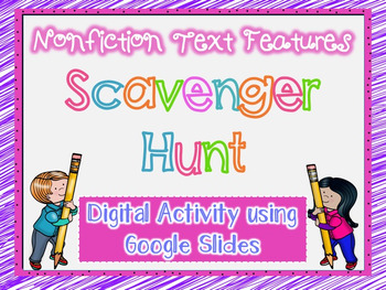 Digital Nonfiction Text Features Scavenger Hunt