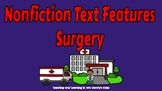 Digital Nonfiction Text Features Surgery Project