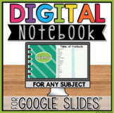 Digital Notebook in Google Slides™ for ANY Subject    DIST