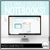 Digital Notebooks for Distance Learning | Muted Color Palette