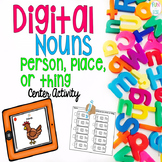 Digital Nouns Center Activity (person, place or thing)