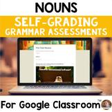 Digital Nouns SELF-GRADING Assessments for Google Classroom