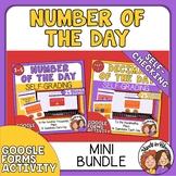 Digital Number of the Day BUNDLE - Self Grading Google Forms