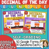 Digital Decimal of the Day BUNDLE - Self Grading Google Forms